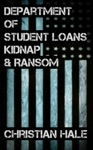 Department Of Student Loans Kidnap  Ransom