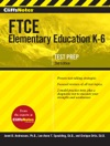 CliffsNotes FTCE Elementary Education K-6 2nd Edition