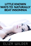 Little Known Ways To Naturally Beat Insomnia