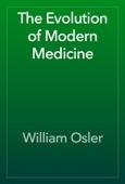William Osler - The Evolution of Modern Medicine artwork