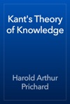 Kants Theory Of Knowledge