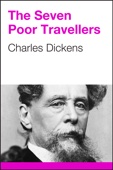 Charles Dickens - The Seven Poor Travellers artwork