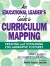 An Educational Leaders Guide To Curriculum Mapping
