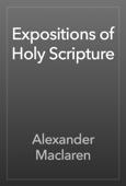 Alexander Maclaren - Expositions of Holy Scripture artwork