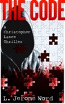 The Code A Christopher Lance Thriller