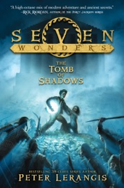 DOWNLOAD OF SEVEN WONDERS BOOK 3: THE TOMB OF SHADOWS PDF EBOOK
