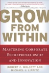Grow From Within Mastering Corporate Entrepreneurship And Innovation