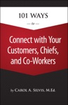 101 Ways To Connect With Your Customers Chiefs And Co Workers