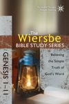 The Wiersbe Bible Study Series Genesis 1-11