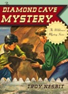 The Diamond Cave Mystery