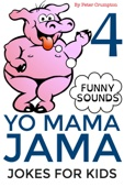 Yo Mama Jama - Jokes For Kids