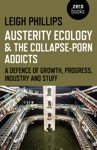 Austerity Ecology  The Collapse-Porn Addicts