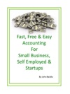 Fast Free  Easy Accounting For Small Business Self-employed And Startups