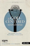 A God-Centered Worldview