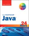 Java In 24 Hours Sams Teach Yourself Covering Java 8 7e