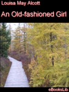 Old-fashioned Girl An