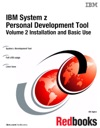 IBM System Z Personal Development Tool Volume 2 Installation And Basic Use