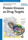 Protein Kinases As Drug Targets Volume 49
