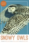 A Picture Book Of Snowy Owls