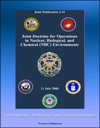 Joint Doctrine For Operations In Nuclear Biological And Chemical NBC Environments Joint Publication 3-11 - Combat Operations Health Service Support Hazard Considerations