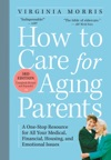 How To Care For Aging Parents 3rd Edition