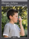 Allergies Asthma And The Common Cold