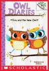 Eva And The New Owl A Branches Book Owl Diaries 4