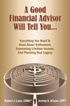 A Good Financial Advisor Will Tell You