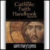 Singer-Towns, Brian - The Catholic Faith Handbook for Youth, Third Edition  artwork