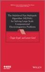 The Multilevel Fast Multipole Algorithm MLFMA For Solving Large-Scale Computational Electromagnetics Problems