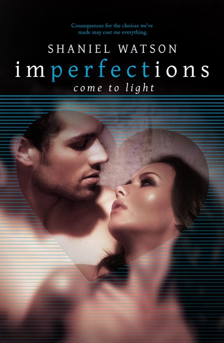 Imperfections Come to Light Shaniel Watson Book