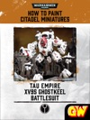 How To Paint Citadel Miniatures XV95 Ghostkeel Battlesuit Tablet Edition
