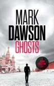 Ghosts - Mark Dawson Cover Art