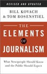 The Elements Of Journalism Revised And Updated 3rd Edition