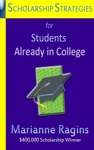Scholarship Strategies For Students Already In College