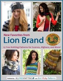 New Favorites from Lion Brand - Editors of AllFreeKnitting Book