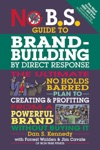 No BS Guide To Brand-Building By Direct Response