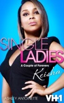 Single Ladies Keisha