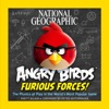 National Geographic Angry Birds Furious Forces