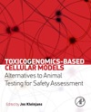 Toxicogenomics-Based Cellular Models