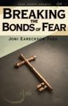 Breaking The Bonds Of Fear