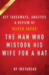 The Man Who Mistook His Wife For A Hat By Oliver Sacks  Key Takeaways Analysis  Review