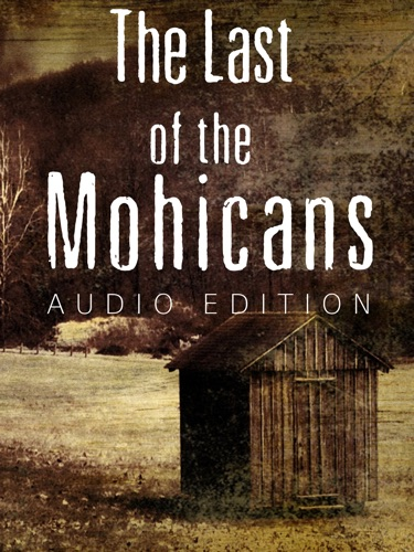 The Last of the Mohicans Audio Edition