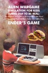 Alien Wargame Simulation For Kids Turns Out To Be Real An Original Story Not At All Inspired By The Novel And Upcoming Multi-Million Dollar Box-Office Flop Enders Game