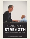 Original Strength Regaining The Body You Were Meant To Have