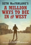Seth MacFarlanes A Million Ways To Die In The West