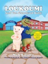 Loukoumi And The Schoolyard Bully By Nick Katsoris