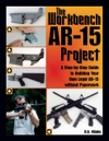 Workbench AR-15 Project