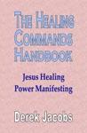 The Healing Commands Handbook