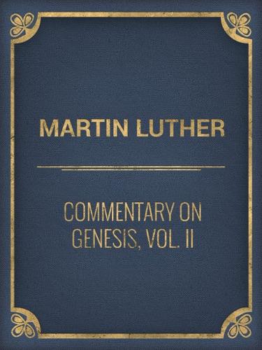 Commentary on Genesis Vol II